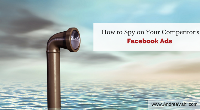 How to Spy on Your Competitor's Facebook Ads